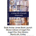 Scott Archer Jones Book Launch Party!! March 4th